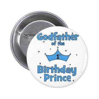 Padrino del 1r príncipe del cumpleaños pin redondo 5 cm
