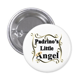 Padrino's Little Angel Gifts and Apparel Pinback Buttons
