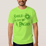 Pagan Smile Tee Shirt