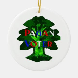 PAGAN VOTER CERAMIC ORNAMENT