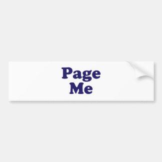 Page Me! Beep Me! Car Bumper Sticker