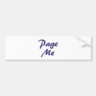 Page Me, Beep Me! Car Bumper Sticker