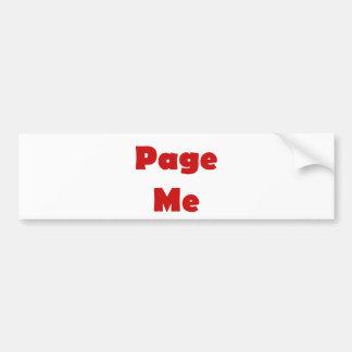 Page Me Bumper Sticker