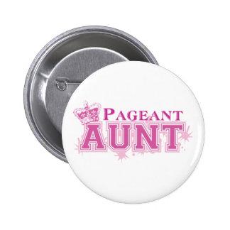 Pageant Aunt Pinback Button
