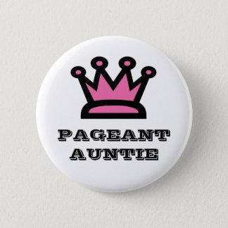 Pageant Auntie Button