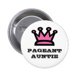 Pageant Auntie Pins