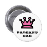 Pageant Dad Buttons