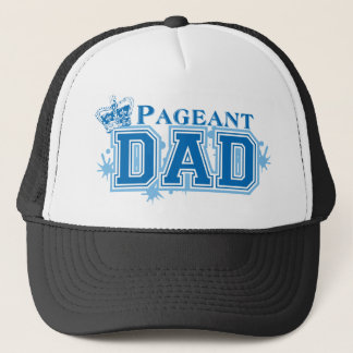 Pageant Dad Trucker Hat