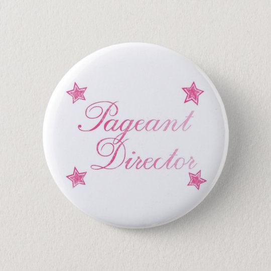Pageant Director Pinback Button