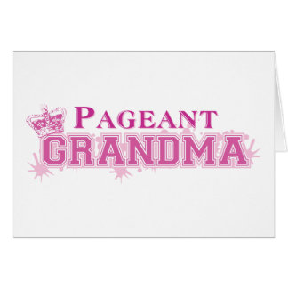 Pageant Grandma Card