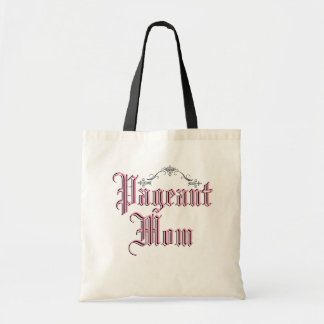 Pageant Mom Budget Tote Bag