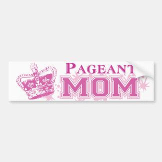 Pageant Mom Car Bumper Sticker