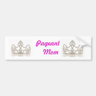 pageant mom crowns bumper sticker car bumper sticker