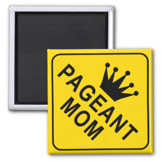 Pageant Mom 2 Inch Square Magnet