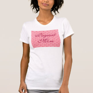 Pageant Mom Pink or White Tee with crowns