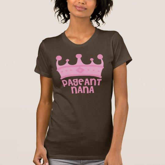 Pageant Nana T-Shirt