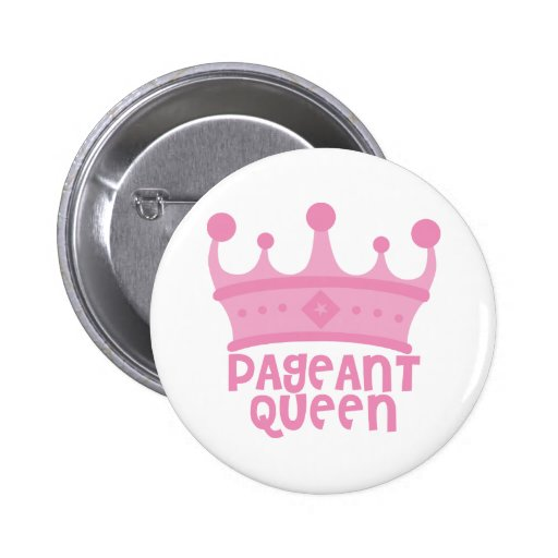 Pageant Queen Pinback Buttons