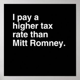 Pago a imposición fiscal más alta que Mitt Romney  Poster