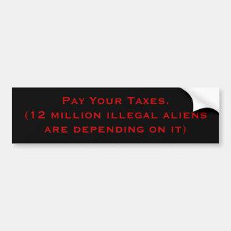Pague sus impuestos pegatina de parachoque