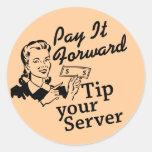 Pagúelo adelante, incline su servidor etiquetas redondas