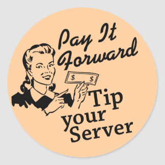 Pagúelo adelante, incline su servidor pegatina redonda