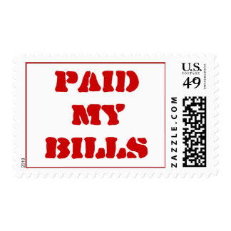 PAID MY BILLS Postage