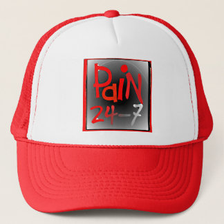 Pain 24/7 cap/hat - chronic Invisible illness Trucker Hat