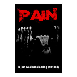 Pain Bodybuilding Fitness Inspirational Poster