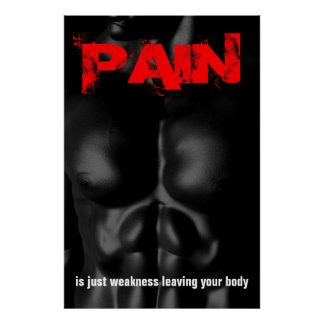 Pain Bodybuilding Fitness Inspirational Quote Poster