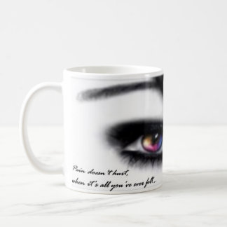 Pain Doesn't Hurt Mug