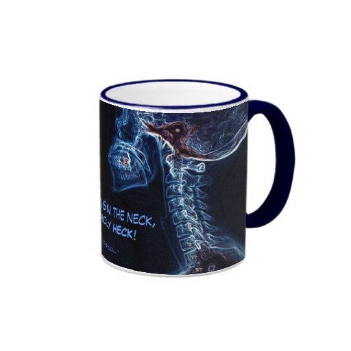 """Pain in neck.."" (blue) chiropractic mug version 2"