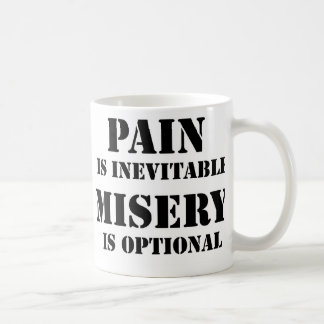 Pain is inevitable classic white coffee mug