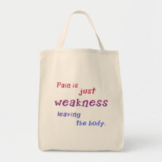 Pain is Just Weakness Leaving the Body Tshirts Tote Bag
