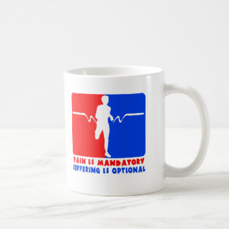 Pain is Mandatory, Suffering is Optional Running T Coffee Mug