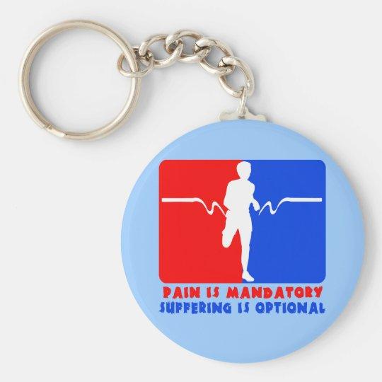 Pain is Mandatory, Suffering is Optional Running T Keychain