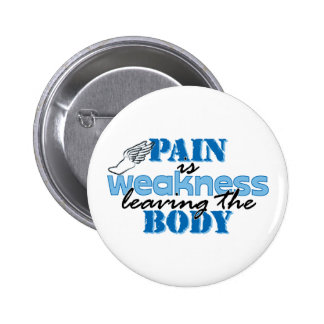 Pain is weakness leaving the body - track button
