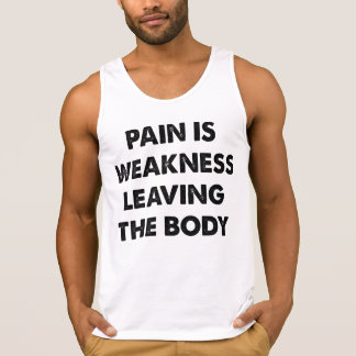 Pain Is Weakness Leaving The Body Tee Shirts