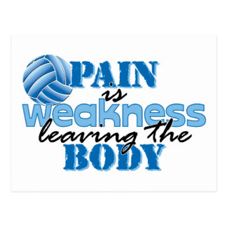Pain is weakness leaving the body - Volleyball Postcard
