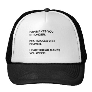PAIN MAKES YOU STRONGER.png Trucker Hat