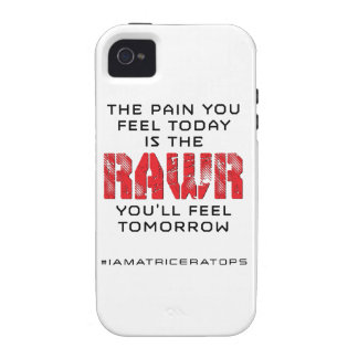 Pain Today - RAWR Tomorrow Vibe iPhone 4 Case