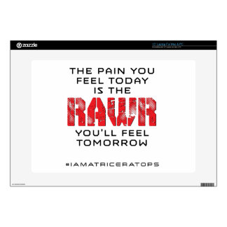Pain Today - RAWR Tomorrow Laptop Decals