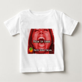 painisgood1-Chick Baby T-Shirt