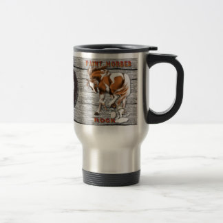 Paint Horses Rock mugsP 15 Oz Stainless Steel Travel Mug