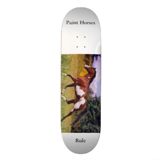 Paint Horses Rule Skateboard