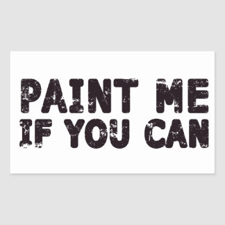 Paint Me If You Can Sticker