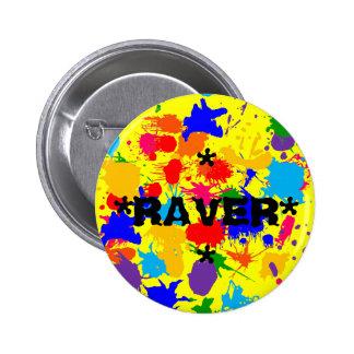 Paint Splatter Raver Pinback Button