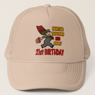 Paint The Town 21st Birthday Gifts Trucker Hat