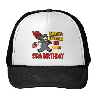 Paint The Town 85th Birthday Gifts Trucker Hat