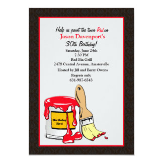 """Paint the Town Red Birthday Invitation 5"""" X 7"""" Invitation Card"""