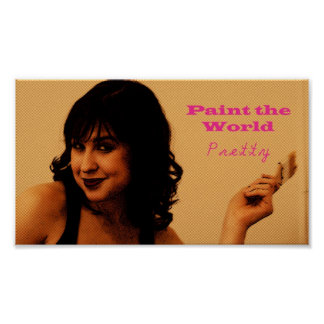 Paint the World Pretty Poster